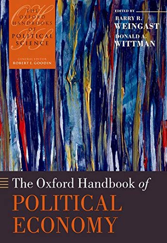 9780199272228: The Oxford Handbook of Political Economy (Oxford Handbooks of Political Science)