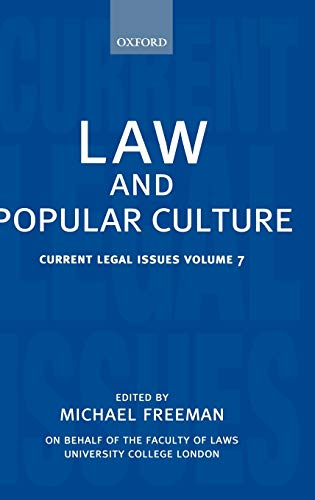 9780199272235: Law and Popular Culture: Current Legal Issues 2004 Volume 7