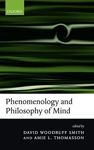 9780199272440: Phenomenology and Philosophy of Mind