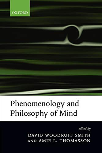 9780199272457: Phenomenology and Philosophy of Mind