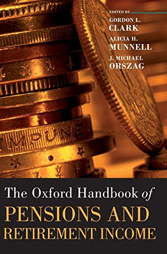 9780199272464: The Oxford Handbook of Pensions and Retirement Income (Oxford Handbooks)