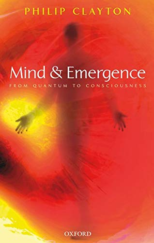 9780199272525: Mind and Emergence: From Quantum to Consciousness