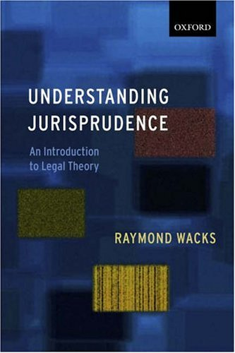 9780199272587: Understanding Jurisprudence: An Introduction to Legal Theory