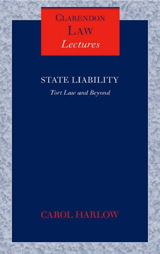 9780199272648: State Liability: Tort Law and Beyond (Clarendon Law Lectures)