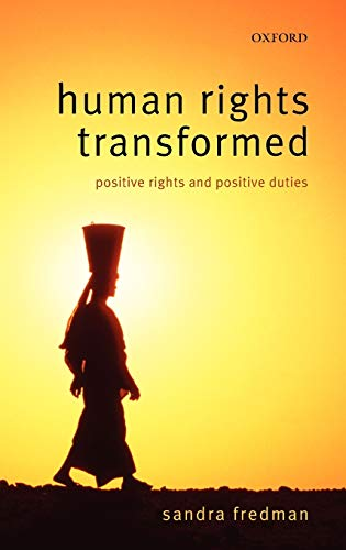 9780199272761: Human Rights Transformed: Positive Rights and Positive Duties