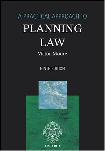 9780199272792: A Practical Approach to Planning Law (Blackstone's Practical Approach Series)