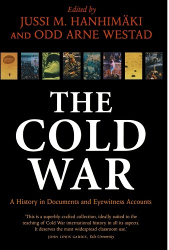 9780199272808: The Cold War: A History in Documents and Eyewitness Accounts