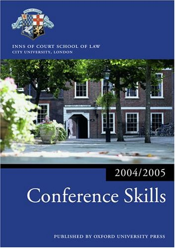 Conference Skills 2004/2005: Inns of Court School of Law Staff