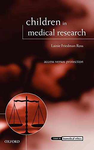 9780199273287: Children in Medical Research: Access versus Protection (Issues in Biomedical Ethics)