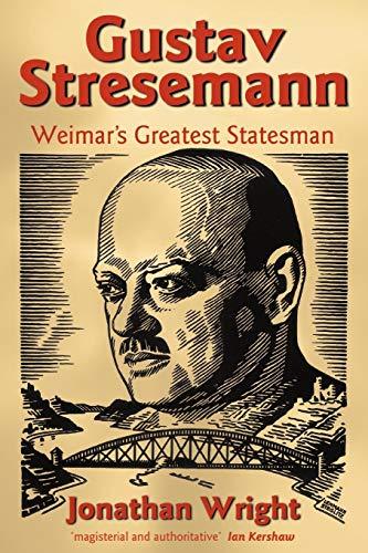 9780199273294: Gustav Stresemann: Weimar's Greatest Statesman