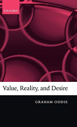 9780199273416: Value, Reality, and Desire