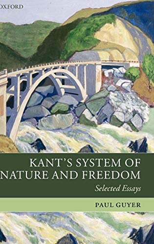9780199273461: Kant's System of Nature and Freedom: Selected Essays