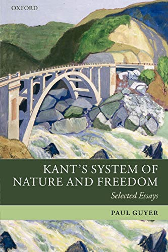 9780199273478: Kant's System of Nature and Freedom: Selected Essays