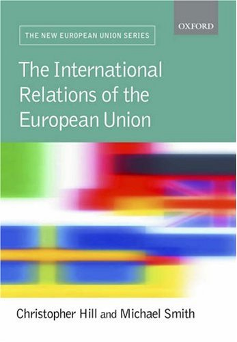 9780199273485: International Relations and the EU (New European Union)