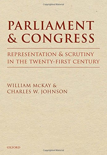 9780199273621: Parliament and Congress: Representation and Scrutiny in the Twenty-First Century
