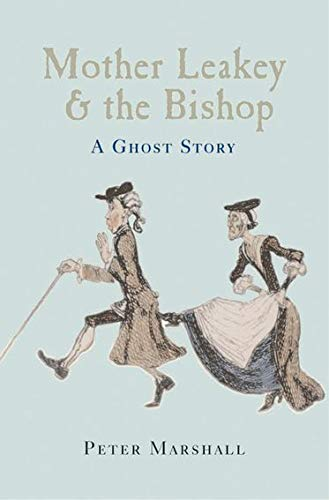 9780199273713: Mother Leakey and the Bishop: A Ghost Story