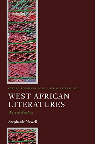 9780199273973: West African Literatures: Ways of Reading (Oxford Studies in Postcolonial Literatures)