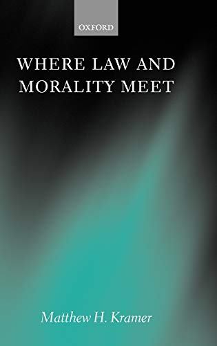 9780199274192: Where Law and Morality Meet