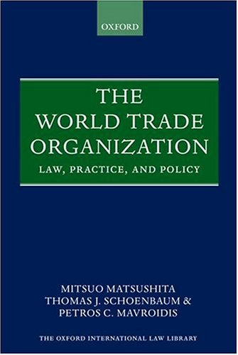 9780199274253: The World Trade Organization: Law, Practice, and Policy (Oxford Library of International Law)