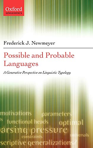 9780199274338: Possible and Probable Languages: A Generative Perspective on Linguistic Typology