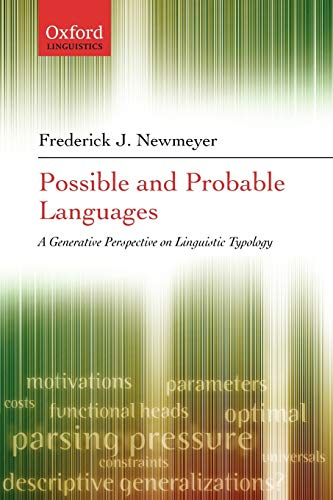9780199274345: Possible and Probable Languages: A Generative Perspective on Linguistic Typology