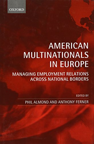 American Multinationals in Europe Managing Employment Relations Across National Borders (Hardback)