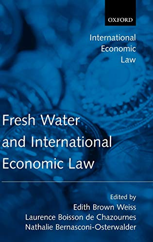 9780199274673: Fresh Water and International Economic Law (International Economic Law Series)