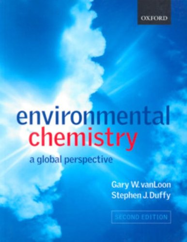 9780199274994: Environmental Chemistry: A Global Perspective