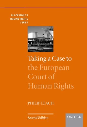 Taking a case to the European Court of Human Rights.: Leach, Philip.