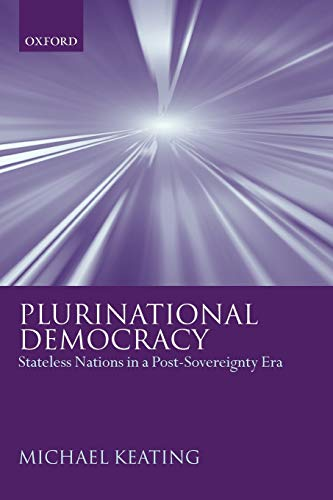 9780199275342: Plurinational Democracy: Stateless Nations in a Post-Sovereignty Era