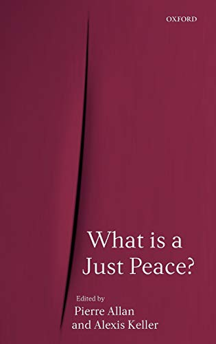 9780199275359: What Is a Just Peace?