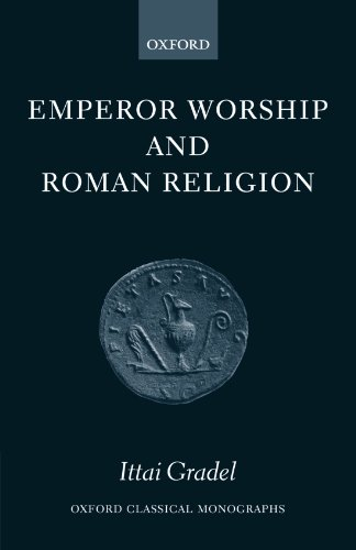 9780199275489: Emperor Worship and Roman Religion (Oxford Classical Monographs)