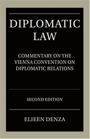 9780199275670: Diplomatic Law: Commentary on the Vienna Convention on Diplomatic Relations