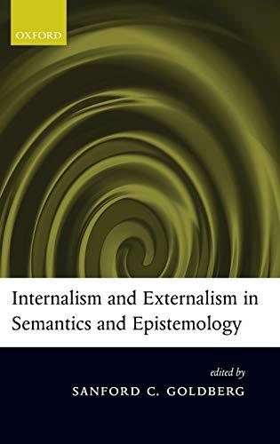 9780199275755: Internalism and Externalism in Semantics and Epistemology