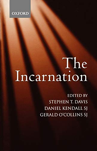 9780199275779: The Incarnation: An Interdisciplinary Symposium on the Incarnation of the Son of God