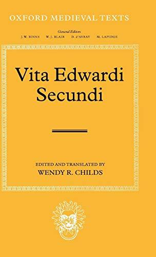 9780199275946: Vita Edwardi Secundi: The Life of Edward the Second (Oxford Medieval Texts)