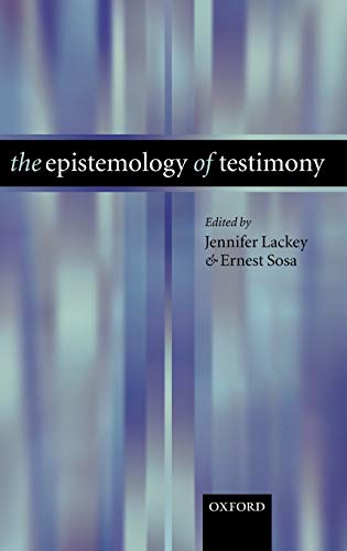 9780199276004: The Epistemology of Testimony