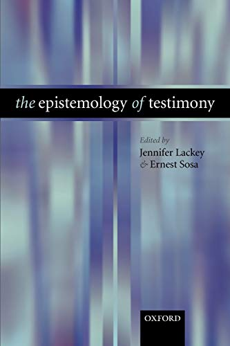 9780199276011: The Epistemology of Testimony