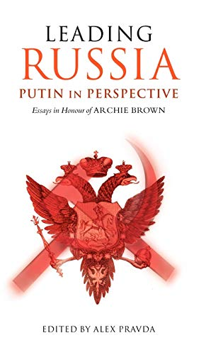 9780199276141: Leading Russia: Putin in Perspective: Essays in Honour of Archie Brown