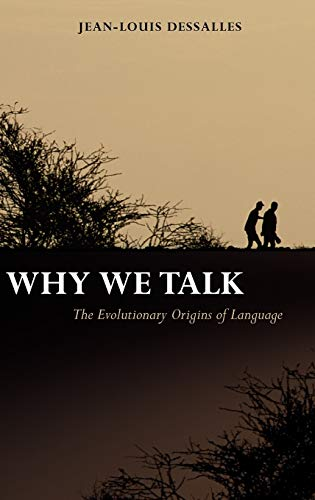 9780199276233: Why We Talk: The Evolutionary Origins of Language (Studies in the Evolution of Language)