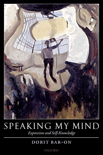 9780199276288: Speaking My Mind: Expression and Self-Knowledge