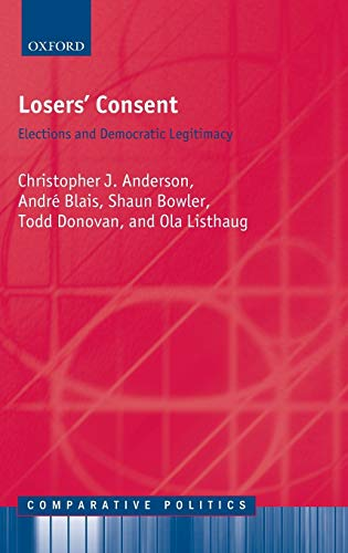 9780199276387: Losers' Consent: Elections and Democratic Legitimacy
