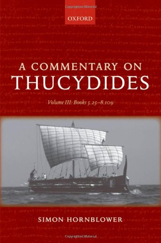 9780199276486: A Commentary on Thucydides: Volume III: Books 5.25-8.109: Books 5.25-8.109 v. 3