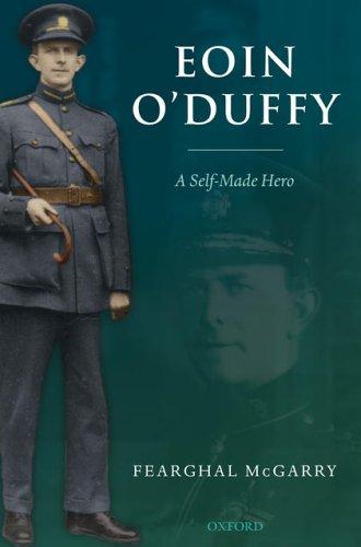 9780199276554: Eoin O'Duffy: A Self-Made Hero