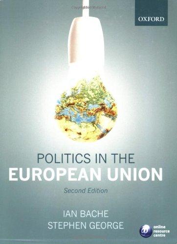 9780199276585: Politics in the European Union