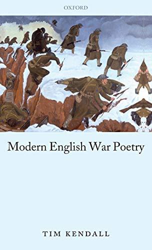 Modern English War Poetry: Kendall, Tim