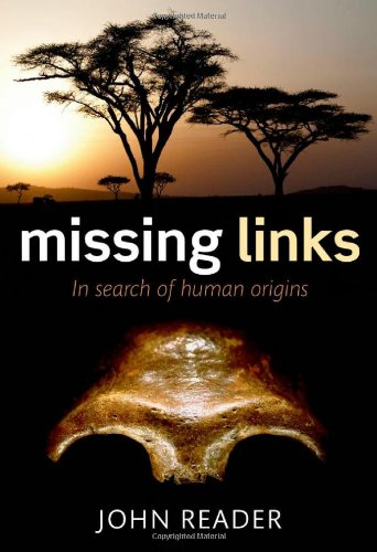 9780199276851: Missing Links: In Search of Human Origins