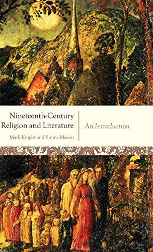 Nineteenth-Century Religion and Literature An Introduction (Hardback): Knight, Mark; Mason,