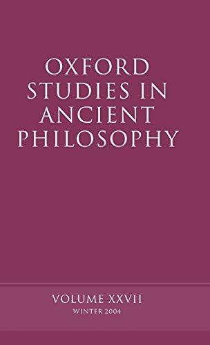 9780199277124: Oxford Studies in Ancient Philosophy: Volume XXVII: Winter 2004