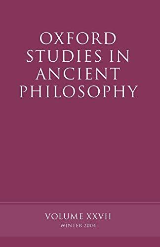 9780199277131: Oxford Studies in Ancient Philosophy: Volume XXVII: Winter 2004